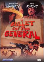 A Bullet for the General, 1966