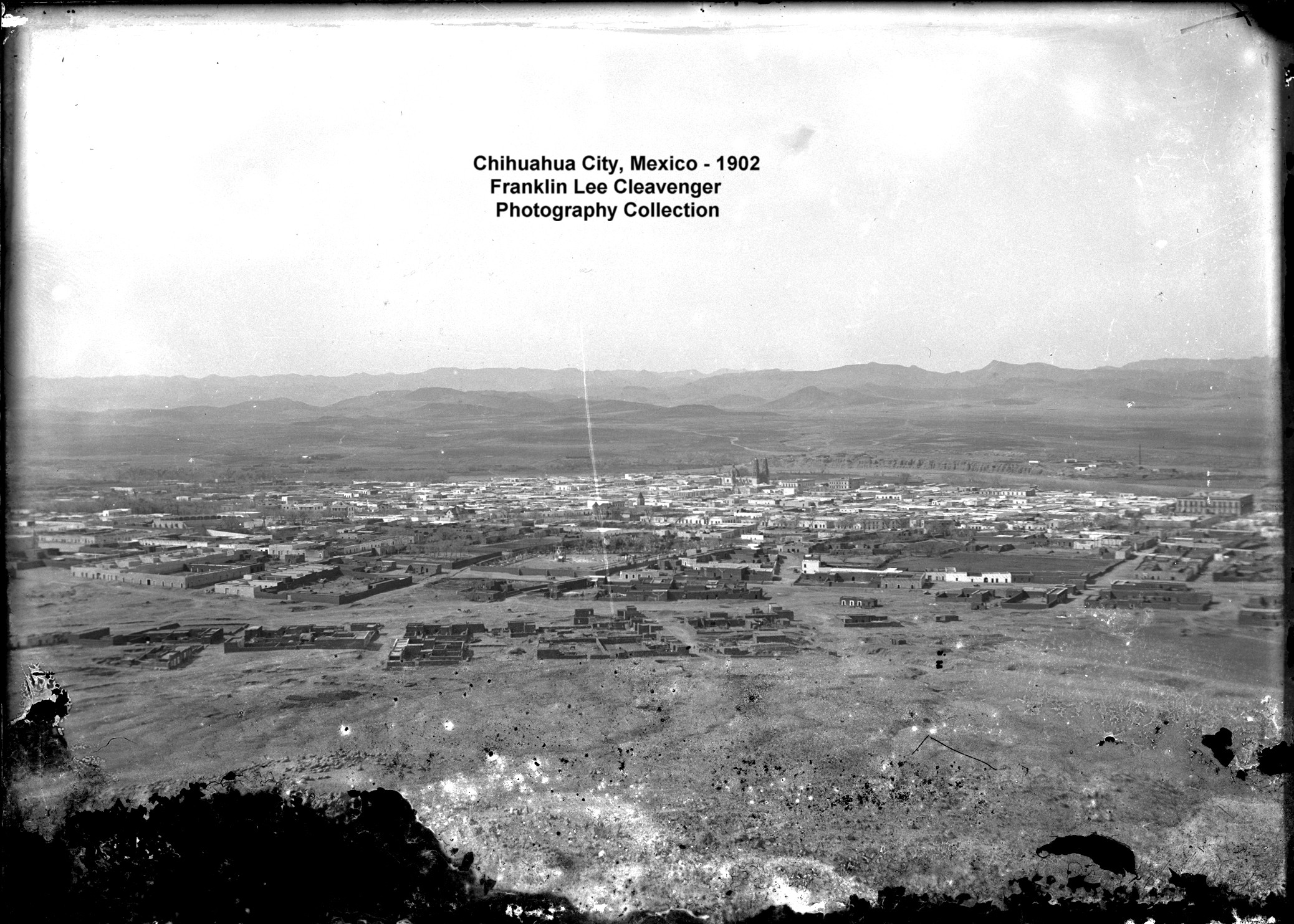 Chihuahua City, Mexico - 1902. Franklin Lee Cleavenger Photography Collection