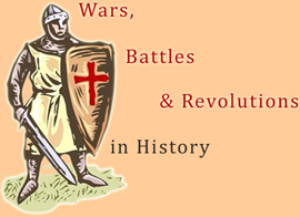 Wars, Battles & Revolutions in History